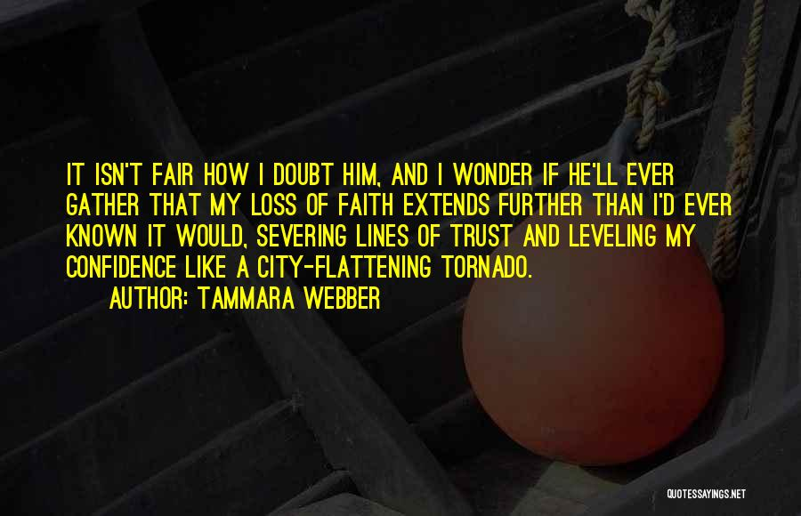Loss Of Faith Quotes By Tammara Webber