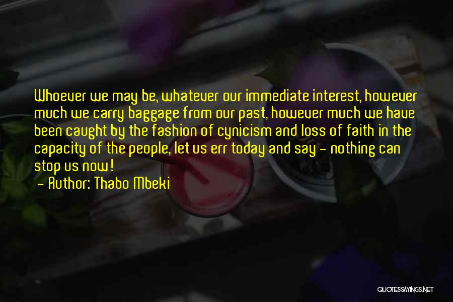 Loss Of Faith Quotes By Thabo Mbeki
