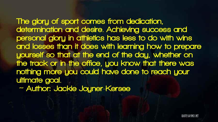 Losses In Sports Quotes By Jackie Joyner-Kersee