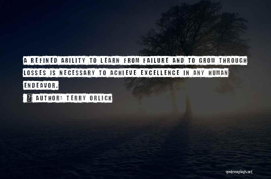 Losses In Sports Quotes By Terry Orlick