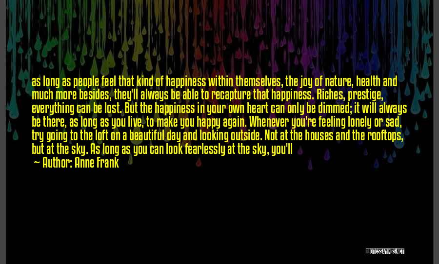 Lost And Lonely Quotes By Anne Frank