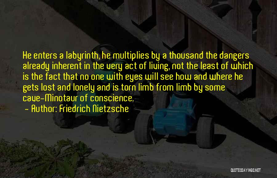 Lost And Lonely Quotes By Friedrich Nietzsche