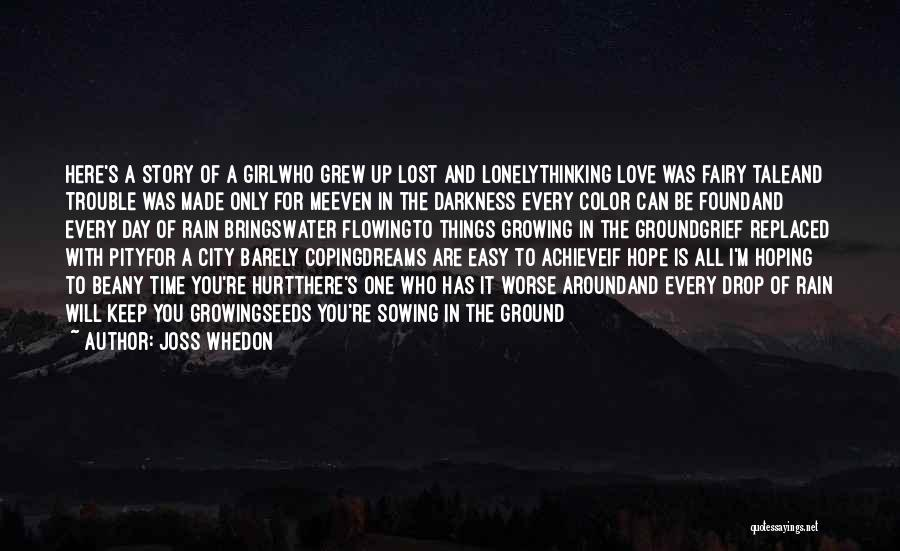 Lost And Lonely Quotes By Joss Whedon
