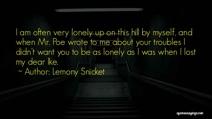 Lost And Lonely Quotes By Lemony Snicket