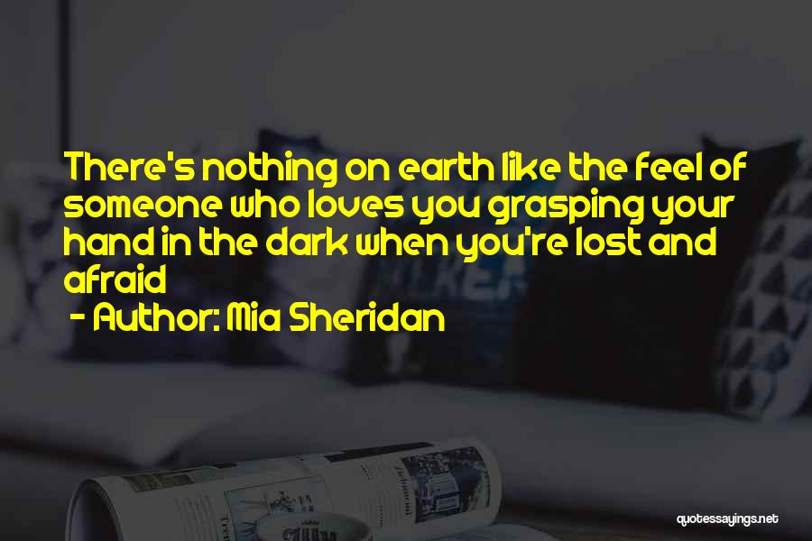 Lost And Lonely Quotes By Mia Sheridan