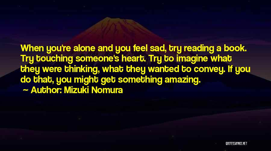 Lost And Lonely Quotes By Mizuki Nomura