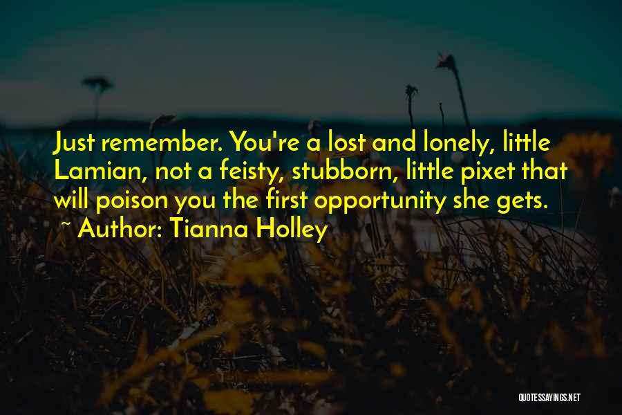 Lost And Lonely Quotes By Tianna Holley