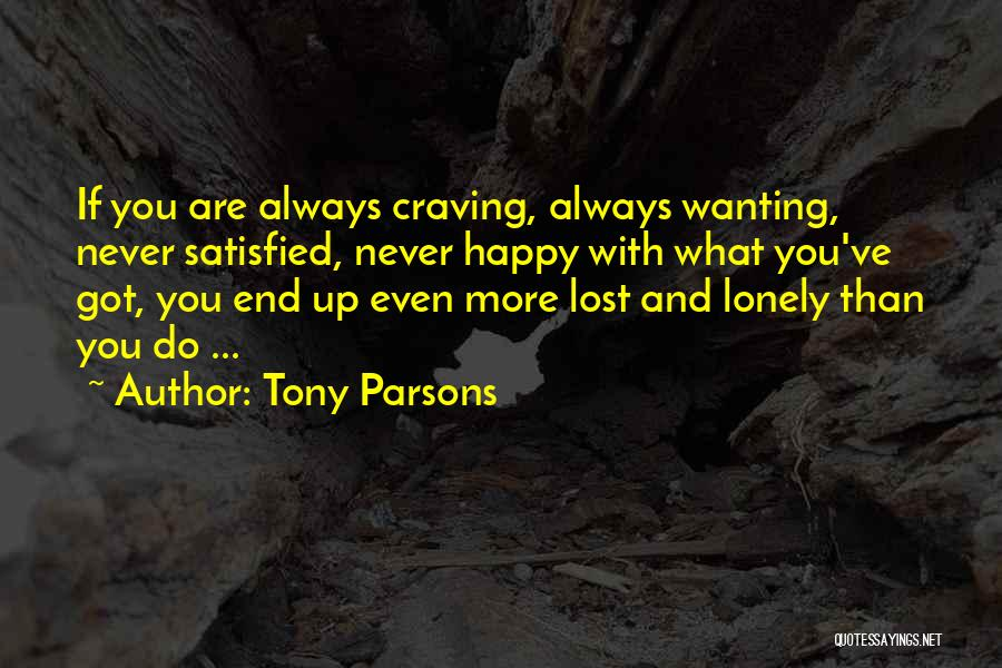 Lost And Lonely Quotes By Tony Parsons