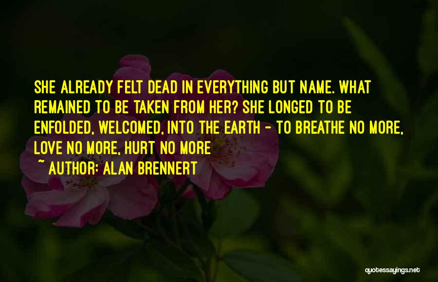 Lost Everything In Love Quotes By Alan Brennert