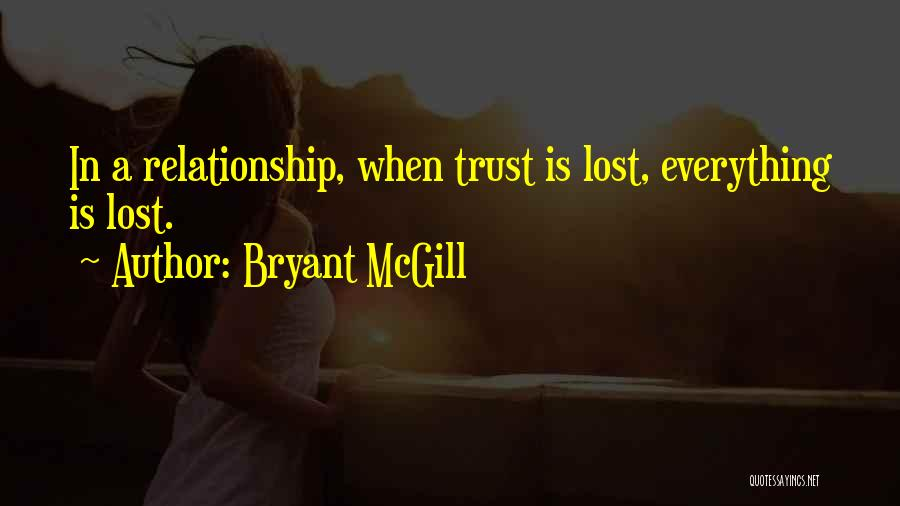 Lost Everything In Love Quotes By Bryant McGill