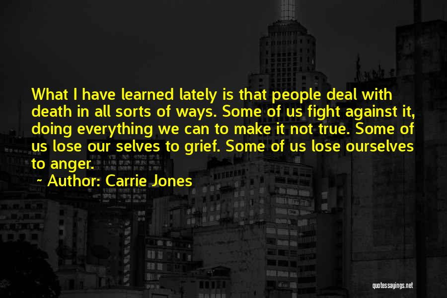 Lost Everything In Love Quotes By Carrie Jones