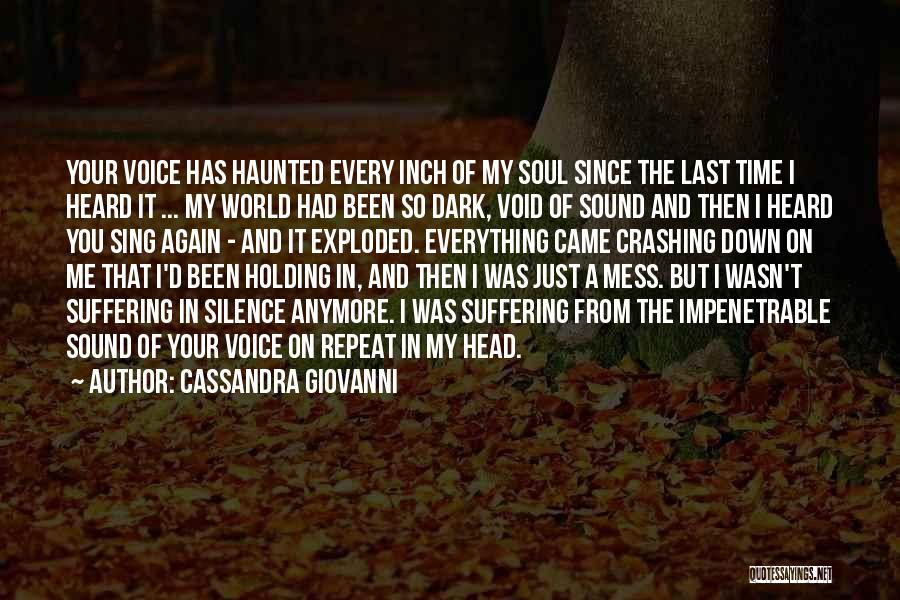 Lost Everything In Love Quotes By Cassandra Giovanni