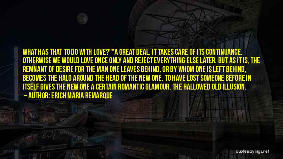 Lost Everything In Love Quotes By Erich Maria Remarque