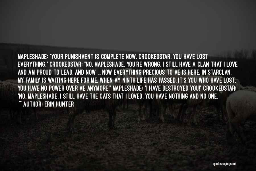Lost Everything In Love Quotes By Erin Hunter