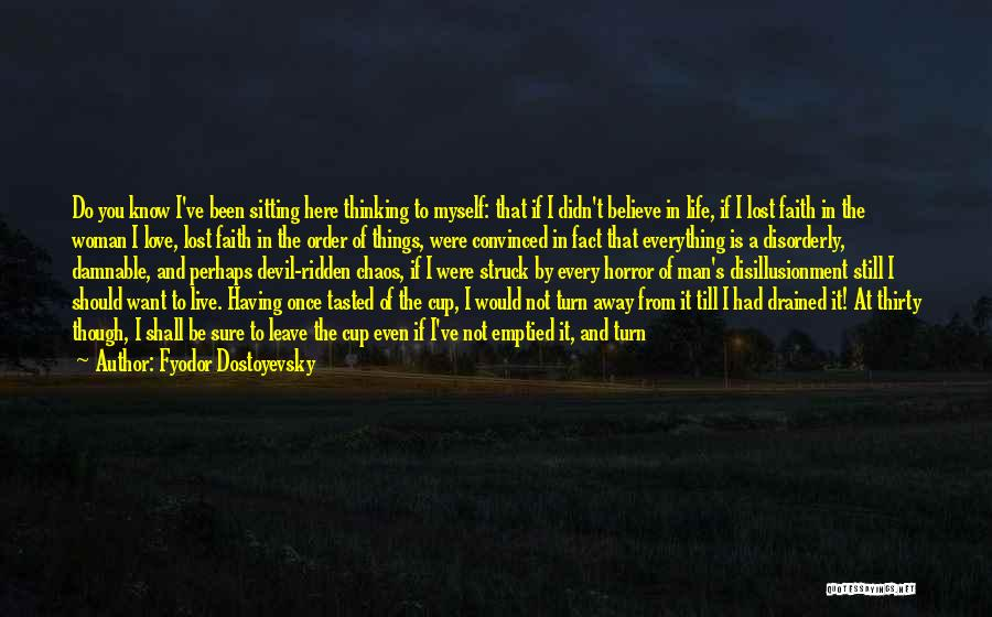 Lost Everything In Love Quotes By Fyodor Dostoyevsky