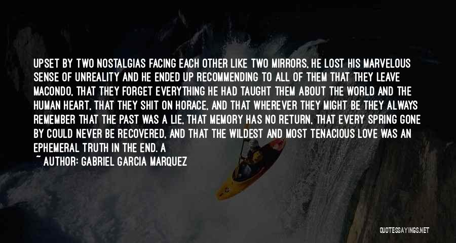Lost Everything In Love Quotes By Gabriel Garcia Marquez
