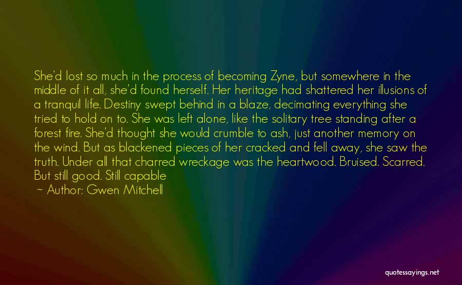 Lost Everything In Love Quotes By Gwen Mitchell
