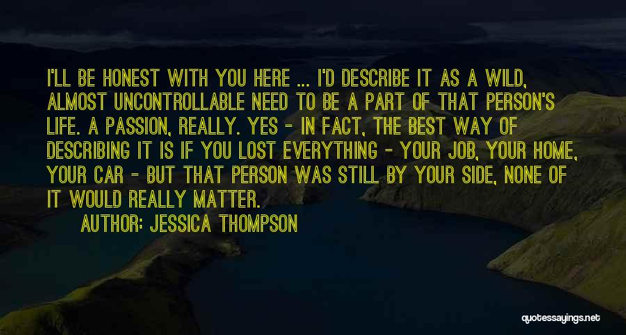 Lost Everything In Love Quotes By Jessica Thompson