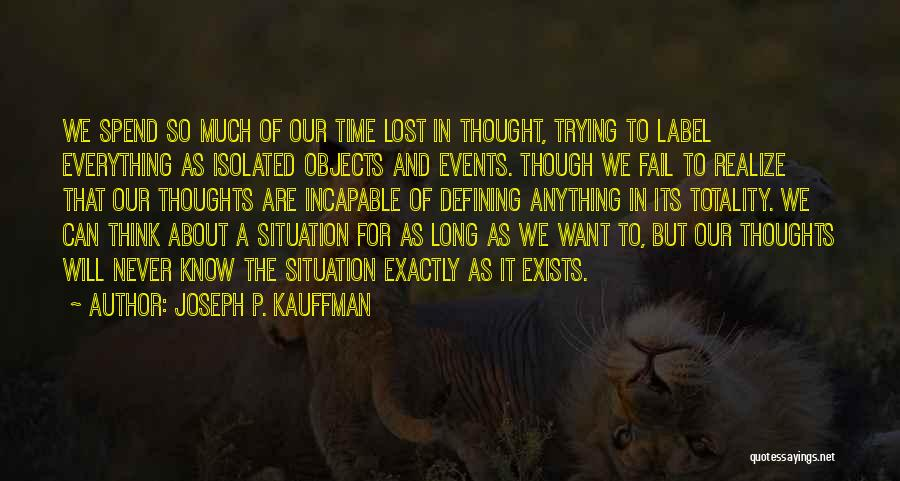 Lost Everything In Love Quotes By Joseph P. Kauffman