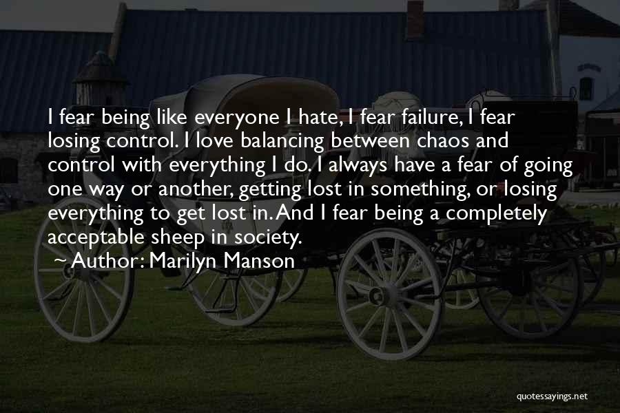 Lost Everything In Love Quotes By Marilyn Manson