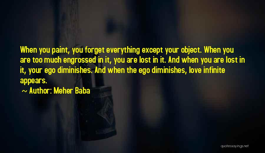 Lost Everything In Love Quotes By Meher Baba