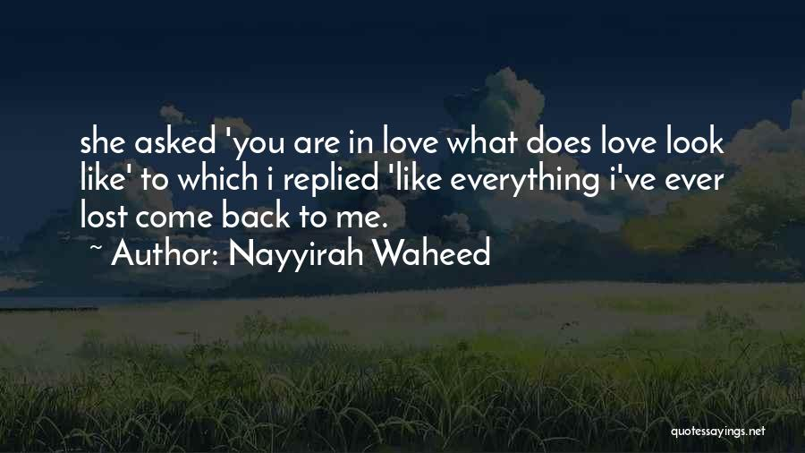 Lost Everything In Love Quotes By Nayyirah Waheed