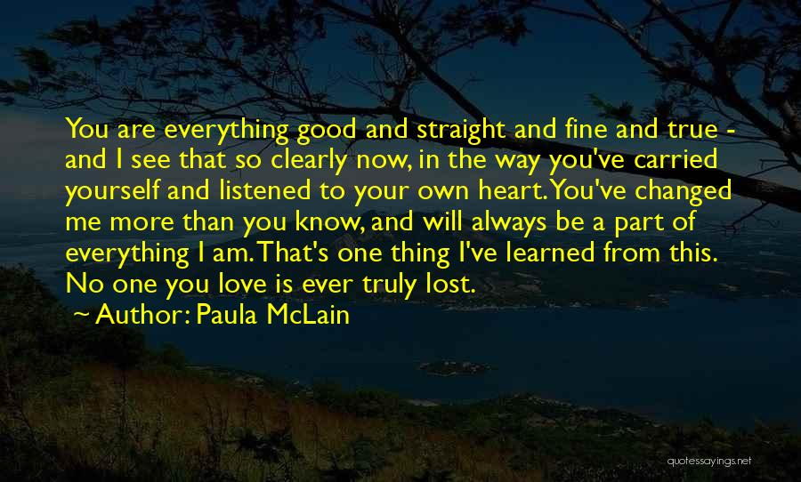 Lost Everything In Love Quotes By Paula McLain
