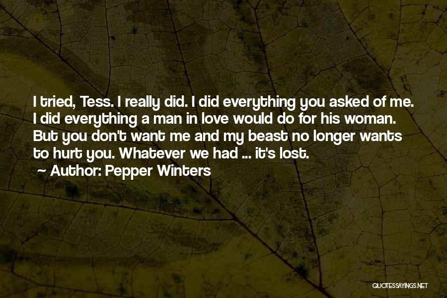 Lost Everything In Love Quotes By Pepper Winters