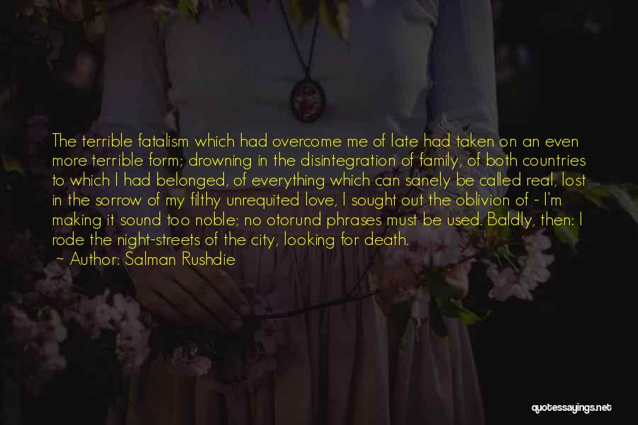 Lost Everything In Love Quotes By Salman Rushdie