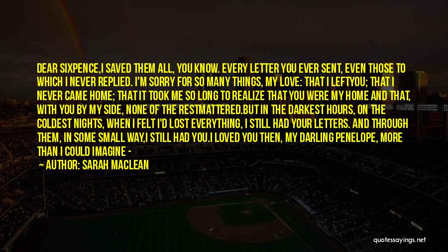Lost Everything In Love Quotes By Sarah MacLean