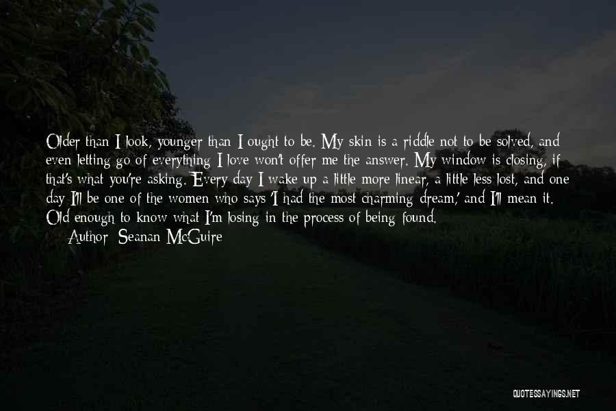 Lost Everything In Love Quotes By Seanan McGuire