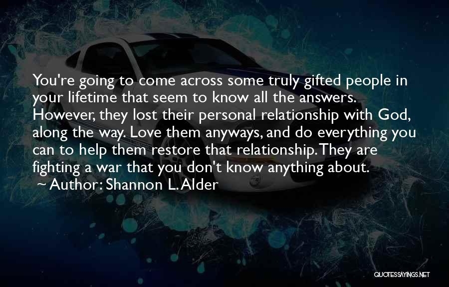 Lost Everything In Love Quotes By Shannon L. Alder