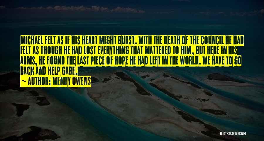 Lost Everything In Love Quotes By Wendy Owens