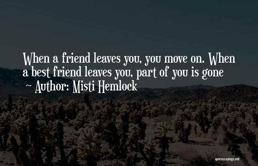Lost Friend Sad Quotes By Misti Hemlock