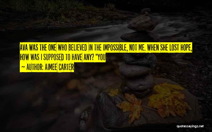 Lost Hope Quotes By Aimee Carter