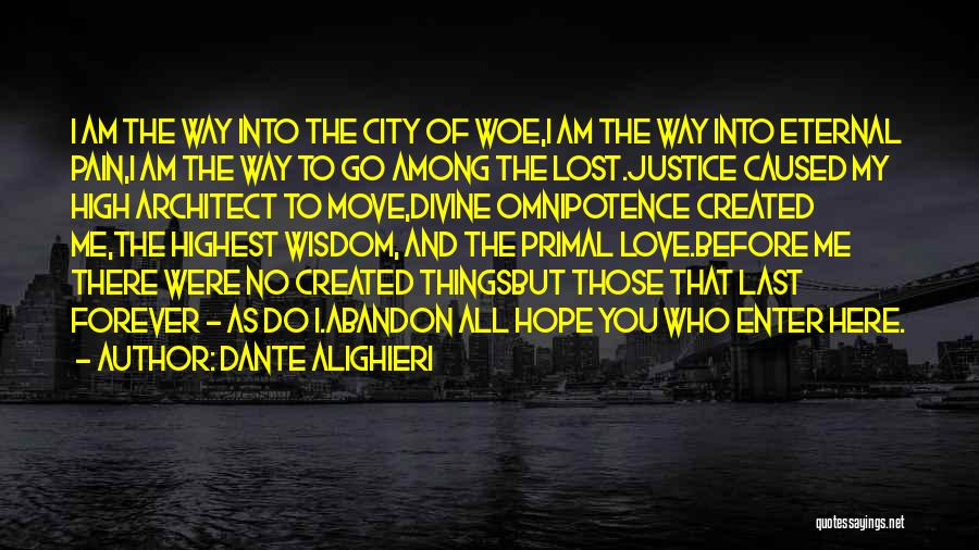 Lost Hope Quotes By Dante Alighieri