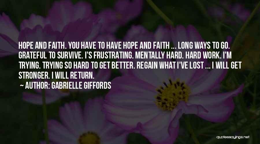 Lost Hope Quotes By Gabrielle Giffords