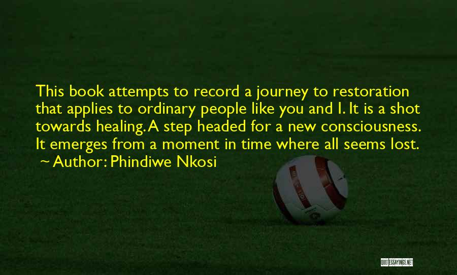 Lost Hope Quotes By Phindiwe Nkosi