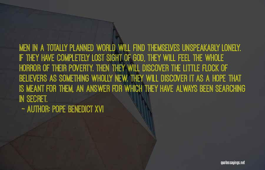 Lost Hope Quotes By Pope Benedict XVI