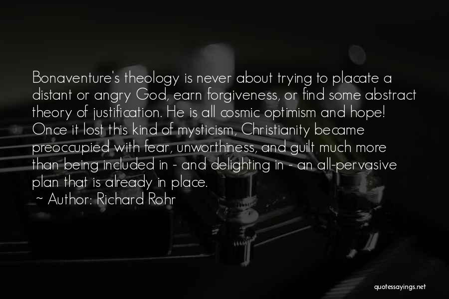 Lost Hope Quotes By Richard Rohr