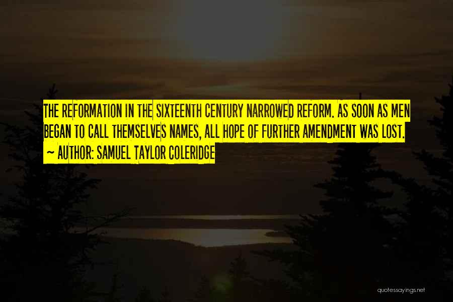 Lost Hope Quotes By Samuel Taylor Coleridge