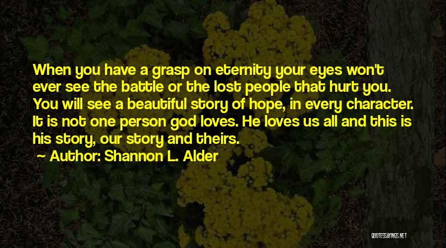 Lost Hope Quotes By Shannon L. Alder