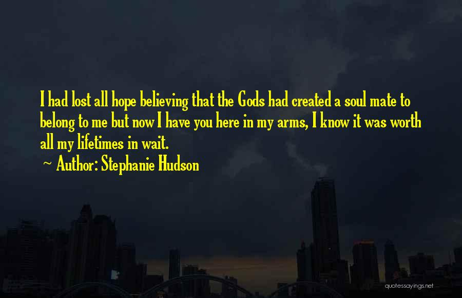Lost Hope Quotes By Stephanie Hudson