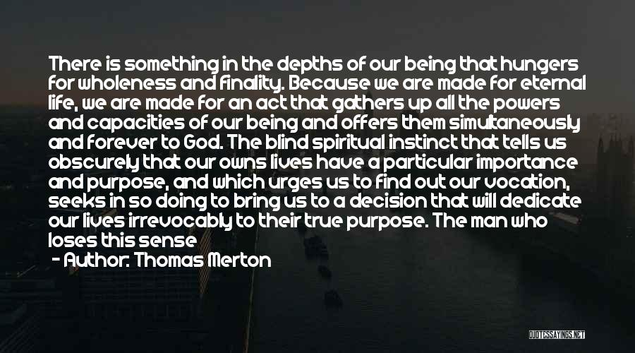 Lost Hope Quotes By Thomas Merton