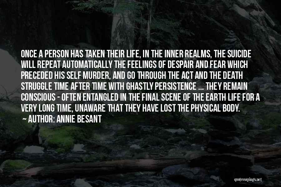 Lost In Time Quotes By Annie Besant
