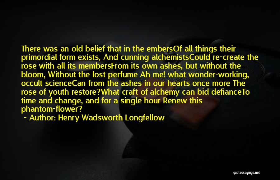 Lost In Time Quotes By Henry Wadsworth Longfellow