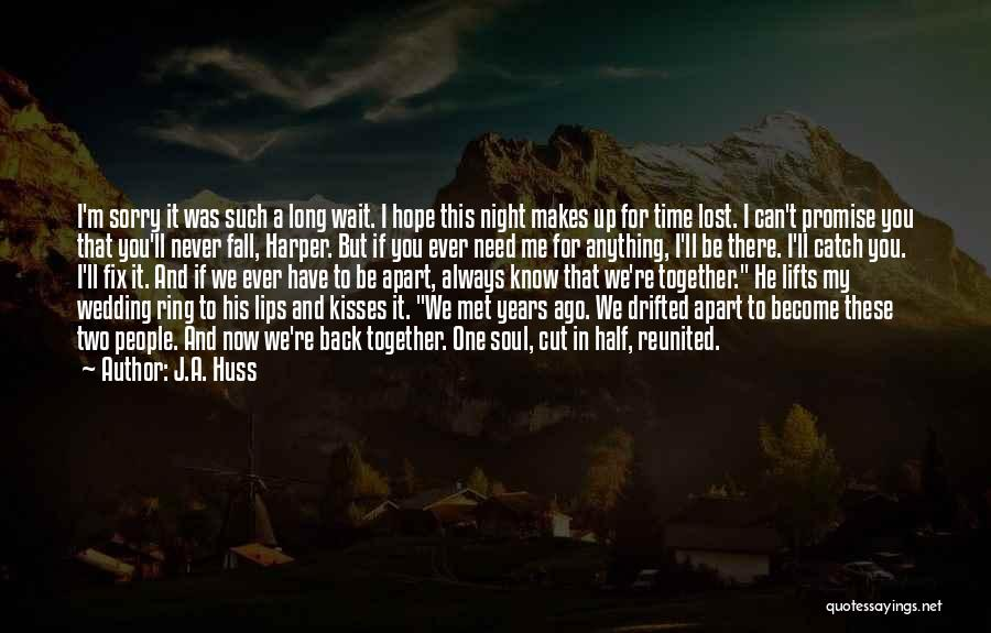 Lost In Time Quotes By J.A. Huss