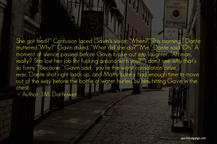 Lost In Time Quotes By J.M. Darhower