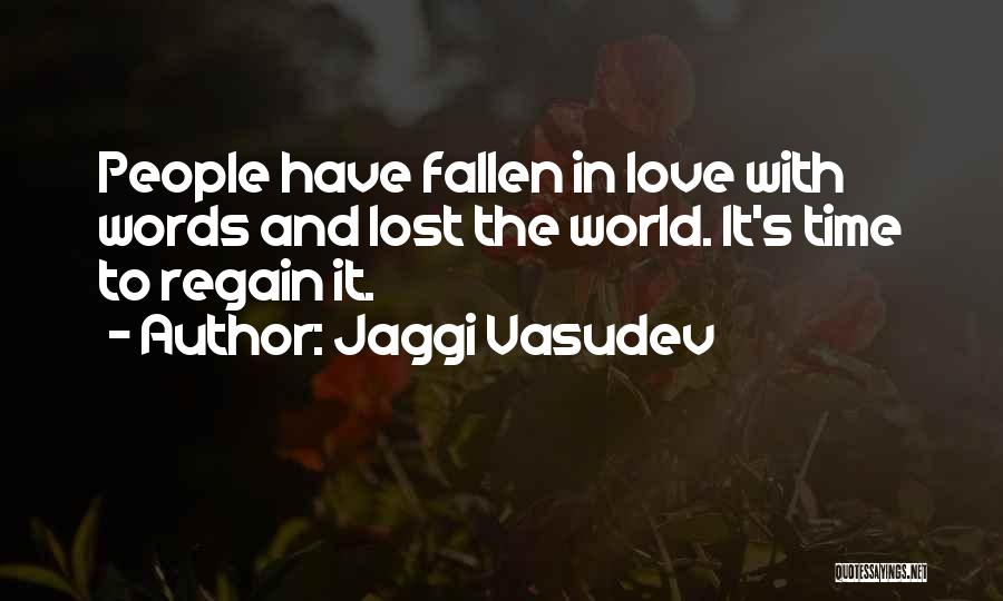 Lost In Time Quotes By Jaggi Vasudev