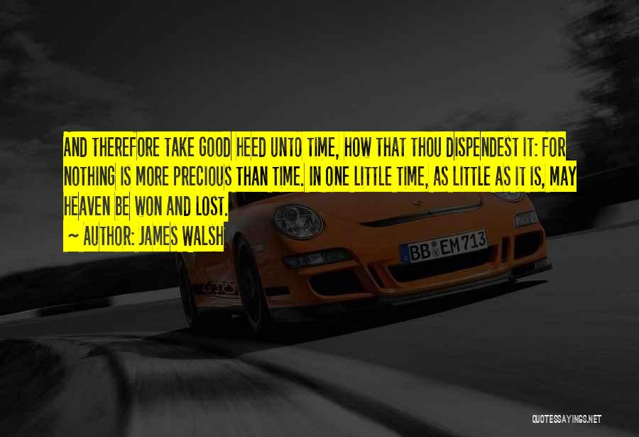 Lost In Time Quotes By James Walsh